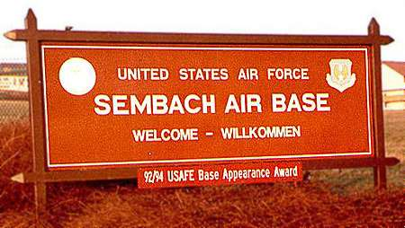 Sembach Main Gate Sign, Sembach Air Base, Circa 1999